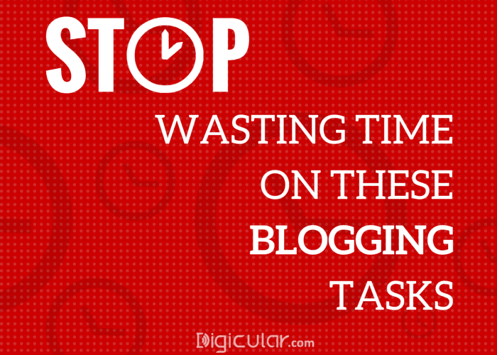 Blogging mistakes - Wasting time