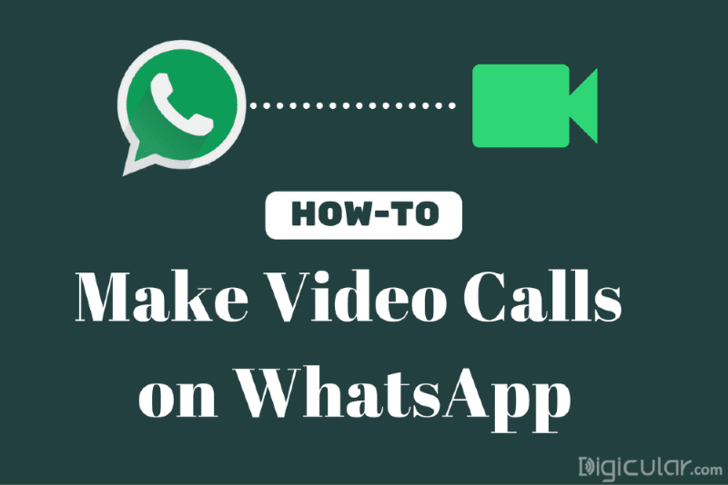 How-To: Make Video calls on WhatsApp Right now - Digicular
