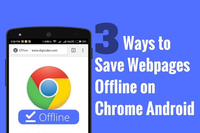 3 Ways to Save Webpages for offline reading on Chrome