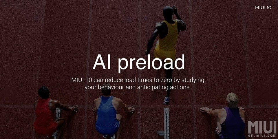 AI Preload faster app loading MIUI 10 features
