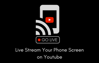 Phone Screen Streaming on Youtube Android App